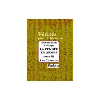 Les Chouans (La Vendée en armes, tome 3)