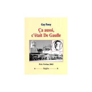 Ca aussi c'était de Gaulle