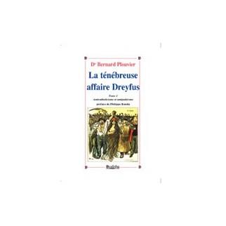 La ténébreuse affaire Dreyfus, Tome 1 : anticatholicisme et antijudaïsme