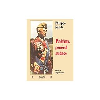 Patton, général audace