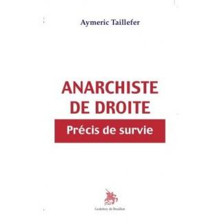 Anarchiste de droite, précis de survie