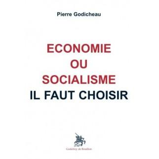 Economie ou socialisme il faut choisir