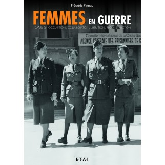 Femmes en guerre, Tome 2 : Occupation, collaboration, libération, reconstruction