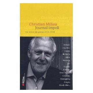 Journal impoli - Un siècle au galop, 2011-1928