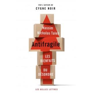 Antifragile - Les bienfaits du désordre