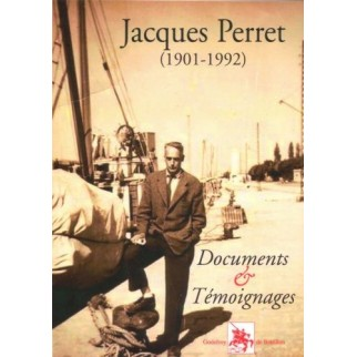 Documents & Témoignages - Jacques Perret