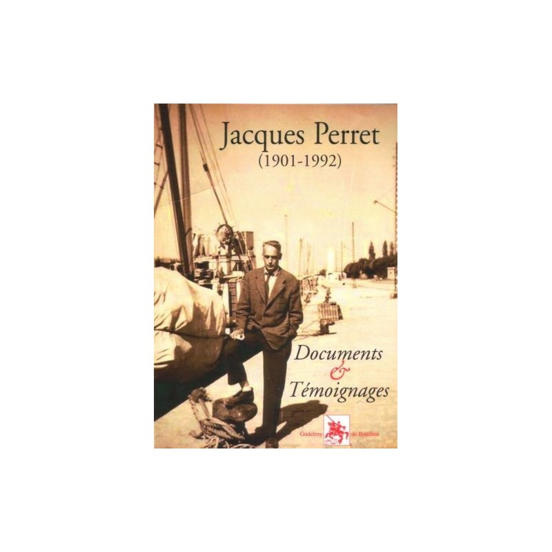 Documents & Témoignages - Jacques Perret
