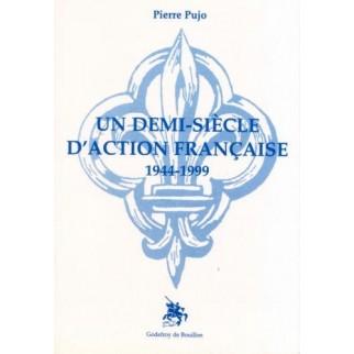 Un demi-siècle d'Action française