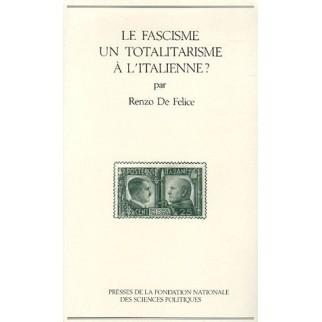 Le fascisme : un totalitarisme à l'italienne ?