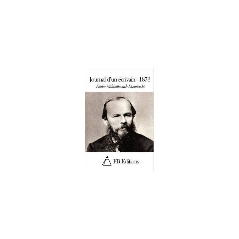 Journal d'un écrivain - 1873