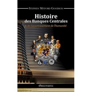 Histoire des Banques Centrales & de l'asservissement de l'humanité