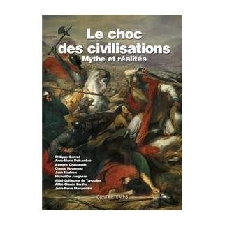 Le choc des civilisations, mythe et réalités