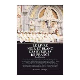 Le livre noir & blanc des évêques de France