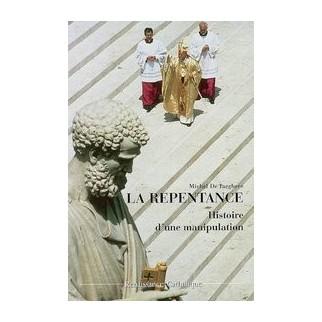 La repentance, histoire d'une manipulation