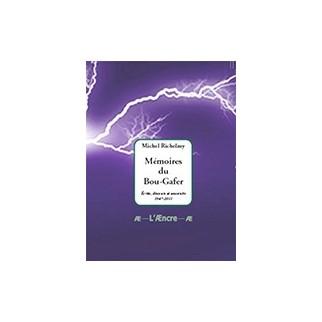 Mémoires du Bou-Gafer. Ecrits, discours et souvenirs 1947-2011