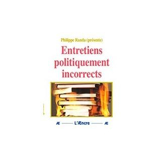 Entretiens politiquement incorrects