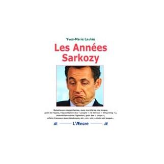 Les années Sarkozy
