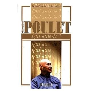 """""""Qui suis-je ? Robert Poulet"""