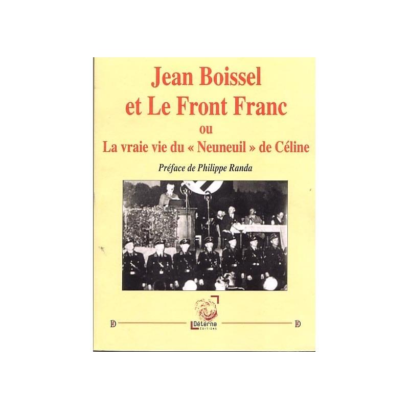 """Jean Boissel et le Front France ou La vraie vie du """"Neuneuil"""" de Céline"""