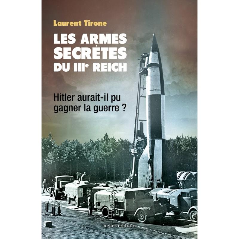 Les armes secrètes du IIIe. Reich