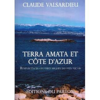 Terra Amata et Côte d'Azur réminiscences géo-historiques du pays niçois