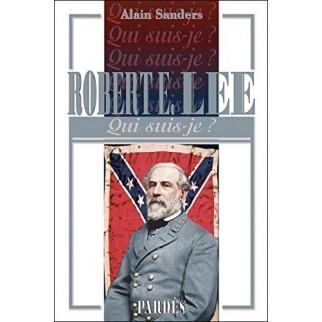 Robert E. Lee - Qui suis-je ?