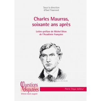 Charles Maurras, soixante ans après