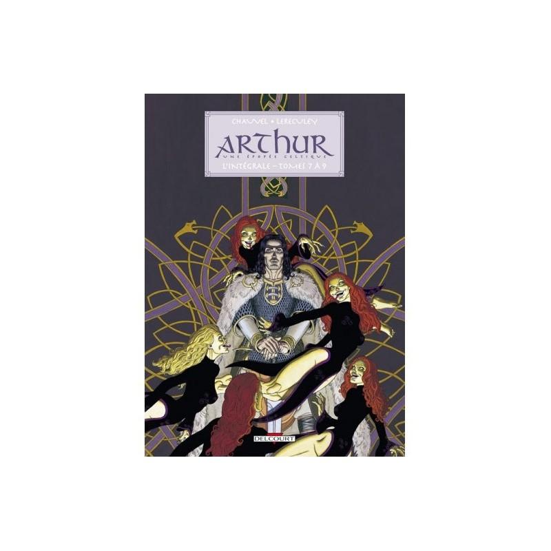 Arthur, une épopée celtique - Intégrale, Tomes 7 à 9