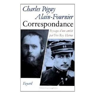 Correspondance Charles Péguy - Alain Fournier, paysage d'une amitié