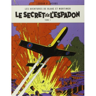 Blake & Mortimer - tome 1 - Le Secret de l'Espadon T1