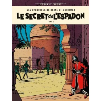 Blake & Mortimer - tome 2 - Le Secret de l'Espadon T2