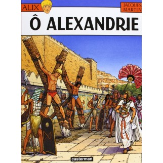 Alix, tome 20 : Ô Alexandrie