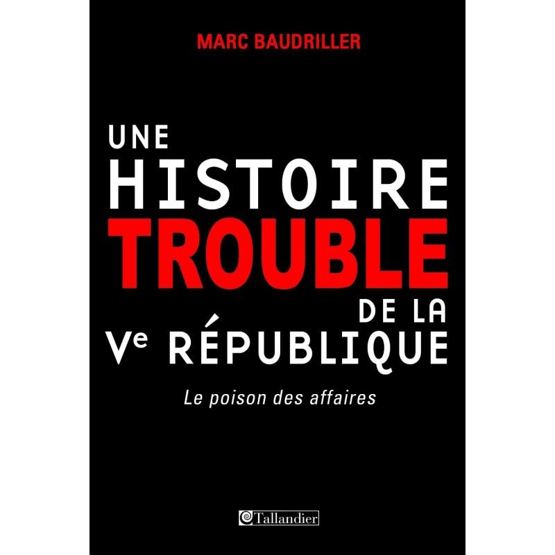 Une histoire trouble de la Ve. République