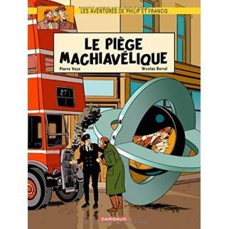 Les aventures de Philip et Francis - Le Piège Machiavélique