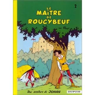Johan et Pirlouit, tome 2 : Le maître de Roucybeuf