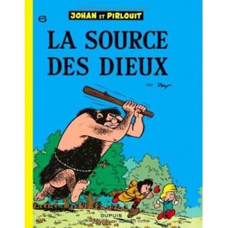 Johan et Pirlouit, tome 6 : La source des dieux