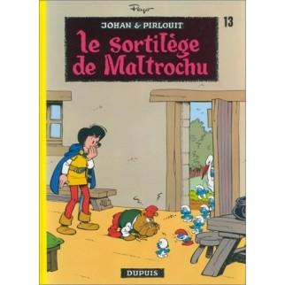 Johan et Pirlouit, tome 13 : Le sortilège de Maltrochu