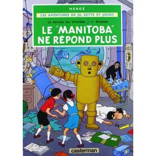 Les aventures de Jo, Zette et Jocko - Le Manitoba ne répond plus