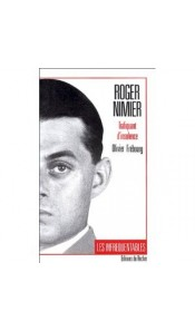 Roger Nimier, trafiquant d'insolence