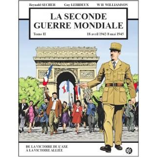 La seconde Guerre mondiale, Tome 2 : 1942-1945