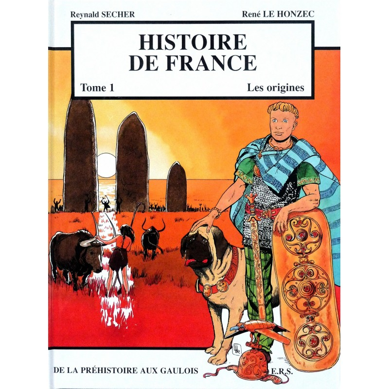 Histoire de France, Tome 1 : Les origines