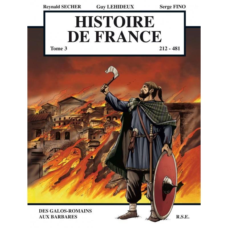 Histoire de France, Tome 3 : De 212 à 481