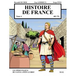 Histoire de France, Tome 4 : De 482 à 751