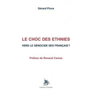 Le Choc des ethnies. Vers le génocide des français ?