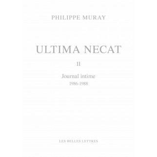 Ultima Necat II - Journal intime 1986-1988