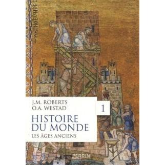 Histoire du Monde, Les âges anciens, t.1