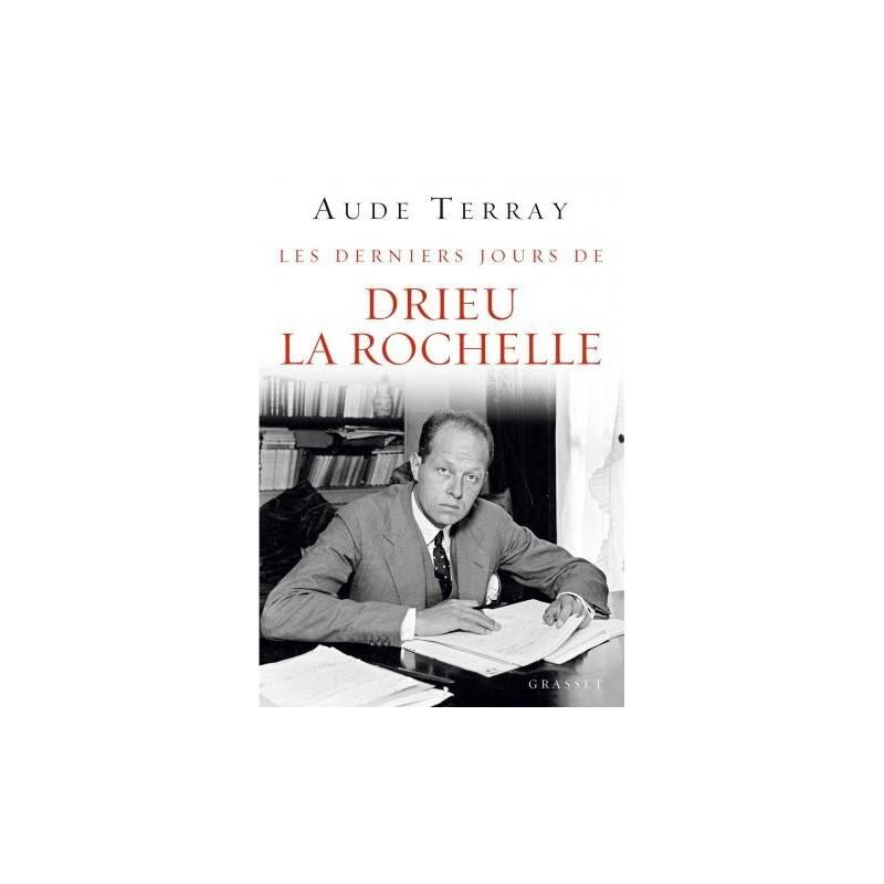 Les derniers jours de Drieu La Rochelle