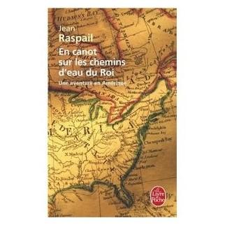 En canot sur les chemins d'eau du roi - Une aventure en Amérique