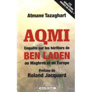 AQMI, Enquête sur les héritiers de Ben Laden au Maghreb et en Europe