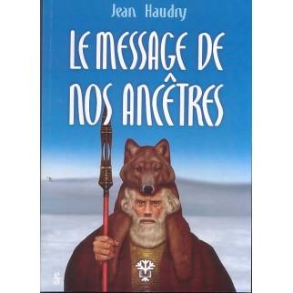 Le message de nos ancêtres
